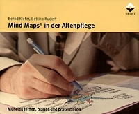 Mind Maps in der Altenpflege - Bernd Kiefer-Bettina Rudert